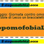 17 maggio. Giornata contro l' omofobia e la transfobia a Lecco. Progetto nelle scuole